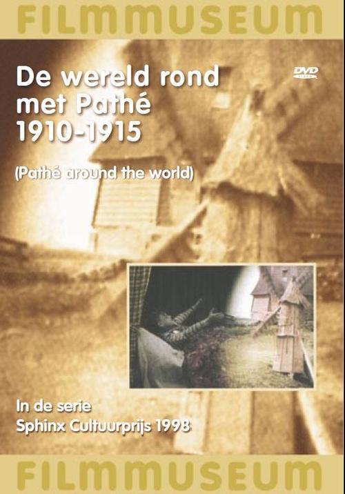 De Wereld Rond Met Pathé