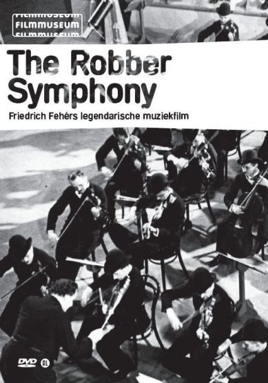 De Roverssymfonie The Robber Symphony (1940)