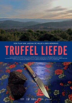 Truffel liefde - en film van Jascha de Wilde & Ben Hendriks